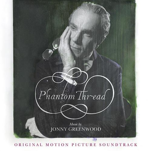 آلبوم رویایی موسیقی متن فیلم رشته خیال (Phantom Thread)