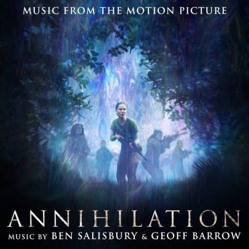 آلبوم خلاقانه و جدید موسیقی متن فیلم نابودی (Annihilation)