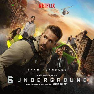 آلبوم هیجانی موسیقی متن فیلم شش زیرزمین (6 Underground)