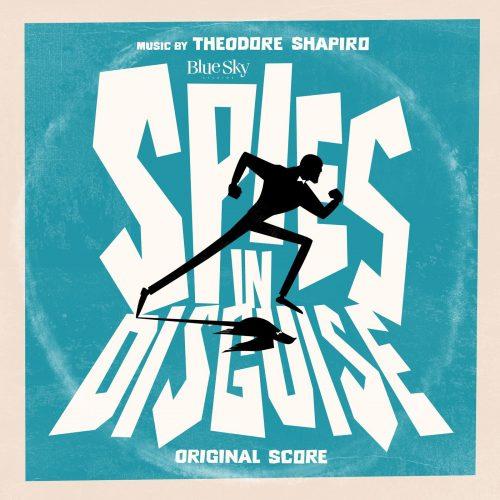 دانلود موسیقی متن انیمیشن جاسوسان نامحسوس (Spies in Disguise)
