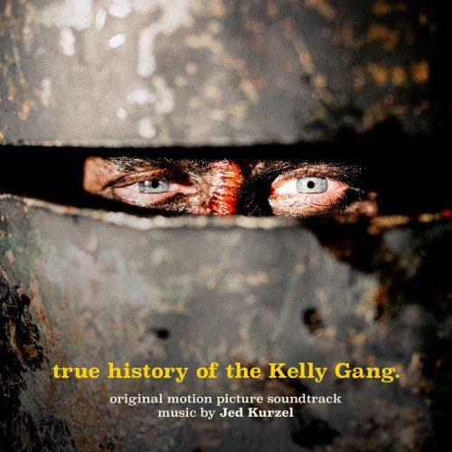 دانلود موسیقی متن فیلم True History of the Kelly Gang