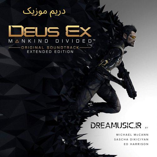 آلبوم حماسی موسیقی بازی دئوس اکس تفرقه بشر (Deus Ex: Mankind Divided)