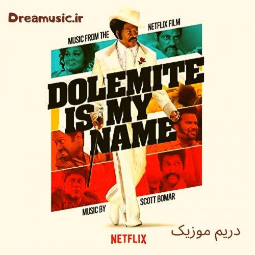 آلبوم جذاب موسیقی فیلم دولمایت اسم من است (Dolemite Is My Name)