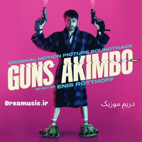 موسیقی متن فیلم Guns Akimbo (اسلحه های آکیمبو) اثری از انیس راتهوف (Enis Rotthoff) می باشد. امید است از گوش داد به اهنگ های فیلم Guns Akimbo نهایت لذت را ببرید.