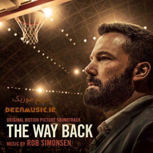 آلبوم انگیزشی موسیقی متن فیلم راه بازگشت (The Way Back)