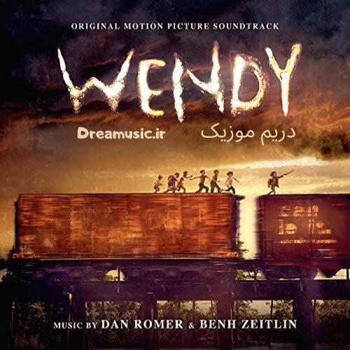 دانلود آلبوم زیبای موسیقی متن فیلم وندی (Wendy)