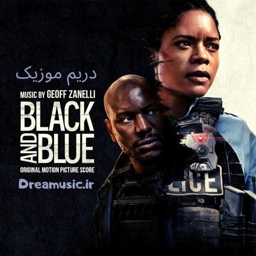 آلبوم زیبای موسیقی متن فیلم سیاه و آبی (Black and Blue)