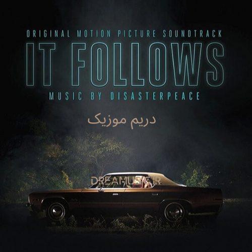 آلبوم وحشتناک موسیقی متن فیلم It Follows (او تعقیب می کند)