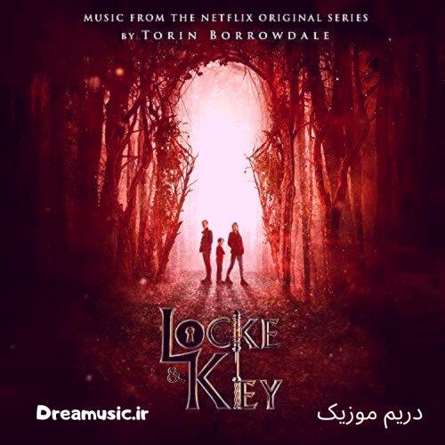 آلبوم زیبای موسیقی متن سریال لاک و کلید (Locke & Key)
