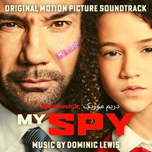 دانلود موسیقی متن فیلم جاسوس من (My Spy)