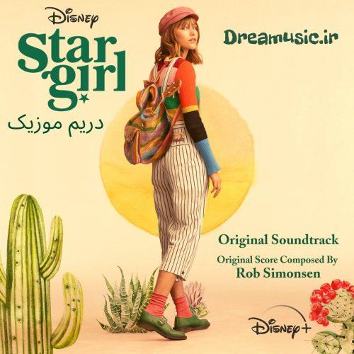 آلبوم شنیدنی موسیقی متن فیلم دختر ستاره (Stargirl)