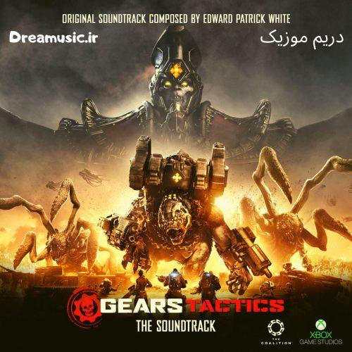 آلبوم فوق العاده موسیقی متن بازی Gears Tactics
