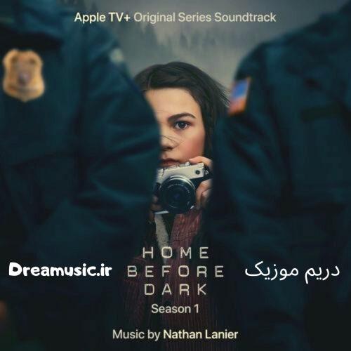 آلبوم بسیار زیبای موسیقی متن سریال Home Before Dark