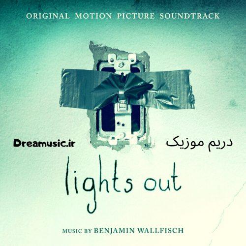 آلبوم ترسناک موسیقی متن فیلم Lights Out (در تاریکی)