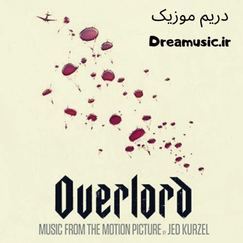 آلبوم هیجان انگیز موسیقی متن فیلم ارباب (Overlord)