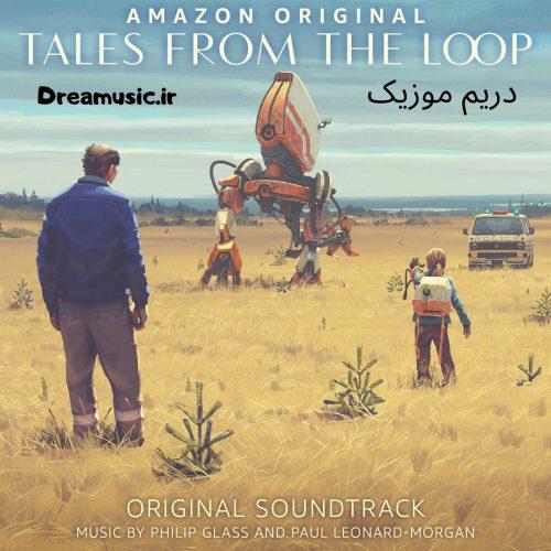 دانلود موسیقی سریال Tales from the Loop (داستان هایی از لوپ)