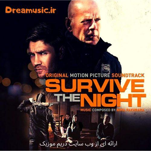 دانلود موسیقی متن فیلم Survive the Night (شب را زنده بمان)