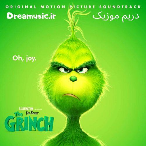 آلبوم بسیار زیبای موسیقی متن انیمیشن گرینچ (The Grinch)