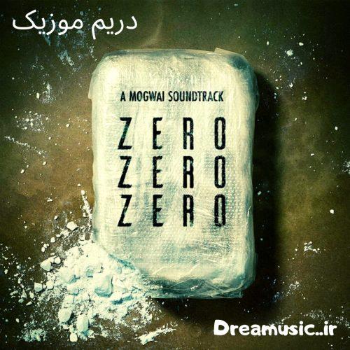 آلبوم شنیدنی موسیقی متن سریال ZeroZeroZero (اثری از ماگوای)