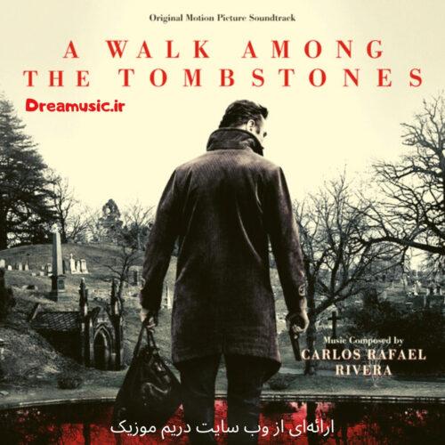 آلبوم شنیدنی موسیقی فیلم قدم زدن میان قبرها (A Walk Among the Tombstones)