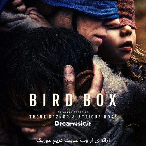آلبوم هیجان انگیز موسیقی متن فیلم جعبه پرنده (Bird Box)