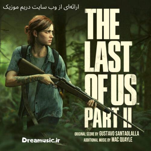 دانلود موسیقی متن بازی آخرین بازمانده از ما قسمت 2 (The Last of Us Part II)