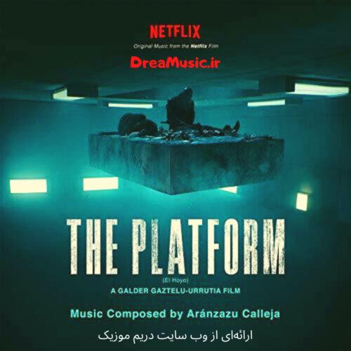 آلبوم بسیار زیبای موسیقی متن فیلم پلتفرم (The Platform)