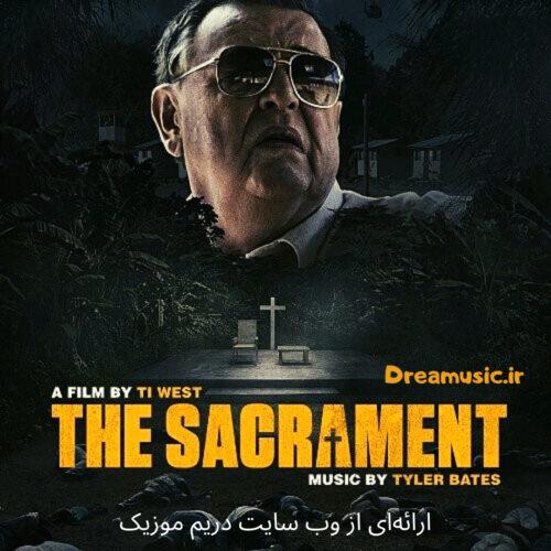 آلبوم زیبای موسیقی متن فیلم The Sacrament (هفت آیین)