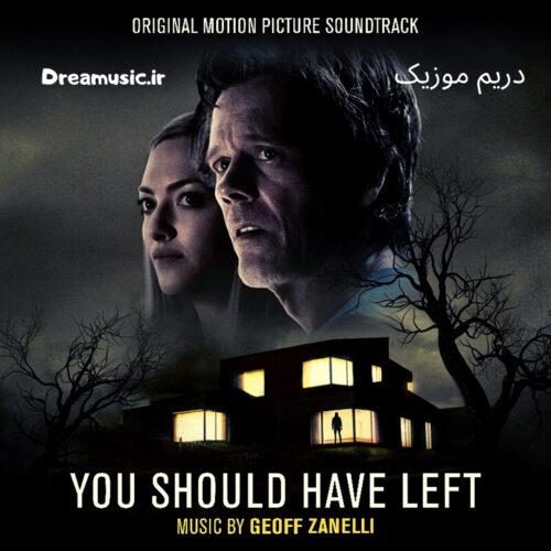 آلبوم فوق العاده موسیقی فیلم You Should Have Left