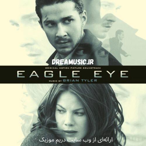آلبوم فوق العاده موسیقی متن فیلم Eagle Eye (چشم عقاب)