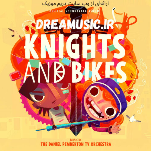 آلبوم جذاب موسیقی متن بازی Knights And Bikes (شوالیه ها و دوچرخه ها)