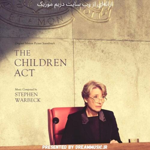 آلبوم زیبای موسیقی متن فیلم The Children Act (قانون کودکان)