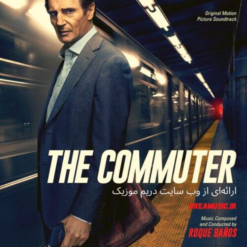 دانلود موسیقی متن فیلم The Commuter (مسافر همیشگی)