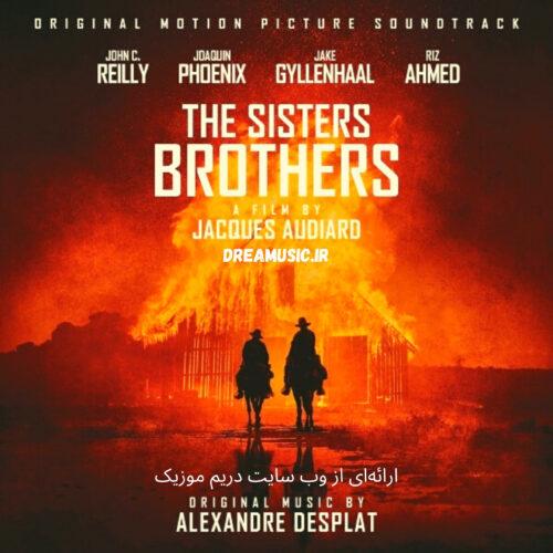 آلبوم جذاب موسیقی متن فیلم برادران سیسترز (The Sisters Brothers)