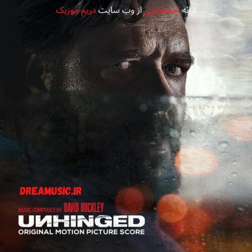 آلبوم هیجان انگیز موسیقی متن فیلم Unhinged (نامتعادل)