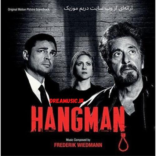 آلبوم زیبای موسیقی متن فیلم Hangman (دارزن)