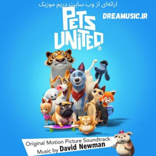آلبوم زیبای موسیقی متن انیمیشن Pets United (اتحاد حیوانات خانگی)