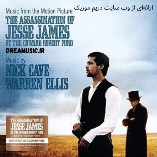 موسیقی متن فیلم The Assassination of Jesse James by the Coward Robert Ford