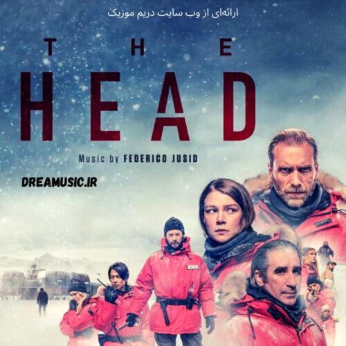 آلبوم فوق العاده موسیقی متن سریال The Head