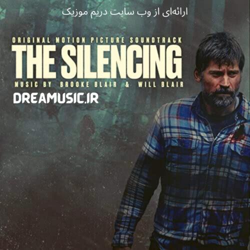آلبوم زیبای موسیقی متن فیلم The Silencing (اختفا)