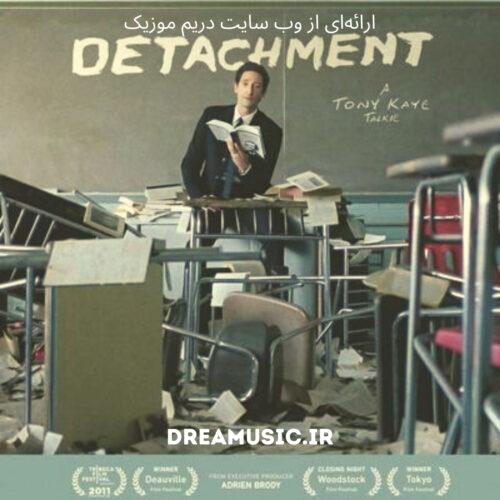آلبوم شایسته موسیقی متن فیلم Detachment (گسیختگی)