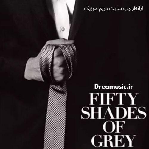 آلبوم شنیدنی موسیقی فیلم Fifty Shades of Grey (پنجاه طیف خاکستری)