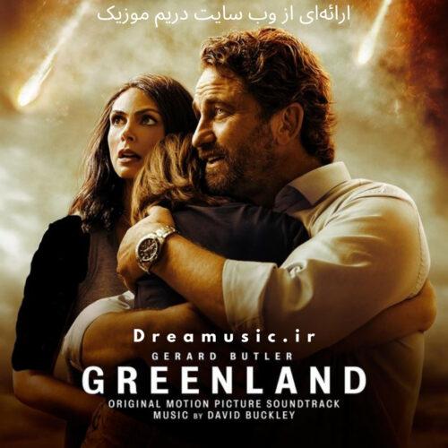 آلبوم فوق العاده موسیقی متن فیلم Greenland (گرین لند)