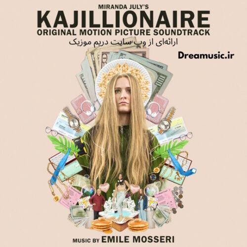 آلبوم بسیار زیبای موسیقی متن فیلم Kajillionaire (کجیلونر)