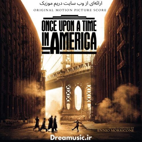 دانلود موسیقی فیلم روزی روزگاری در آمریکا (Once Upon a Time in America)