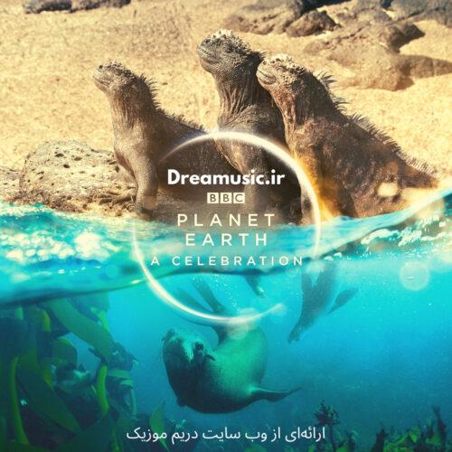 آلبوم بی نظیر موسیقی فیلم Planet Earth A Celebration (سیاره زمین یک جشن)