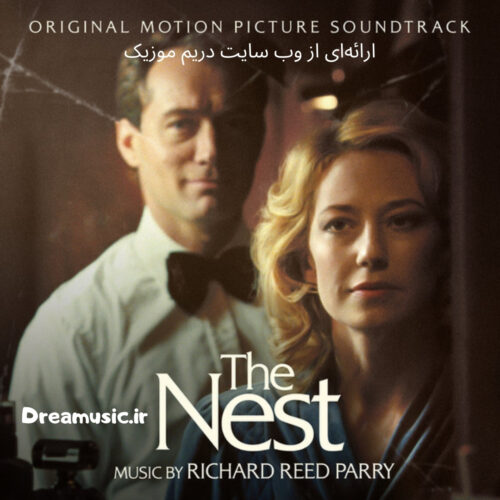 دانلود آلبوم بسیار زیبای موسیقی متن فیلم The Nest (لانه)