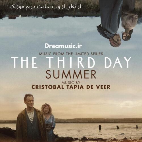 آلبوم شنیدنی موسیقی متن سریال The Third Day (روز سوم)