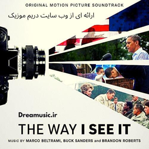دانلود آلبوم جذاب موسیقی فیلم The Way I See It (طوری که آن را میبینم)