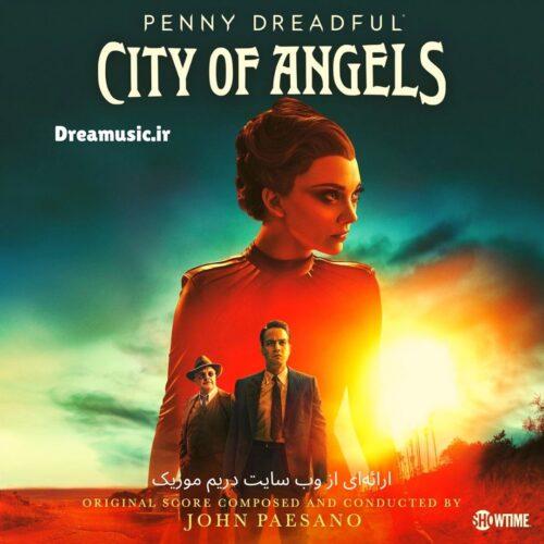 دانلود موسیقی متن سریال Penny Dreadful City of Angels (داستان عامهپسند شهر فرشتگان)
